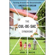Cul-de-Sac Syndrome: Turning Around the Unsustainable American Dream