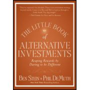 Little Book of Alternative Investments: Reaping Rewards by Daring to be Different
