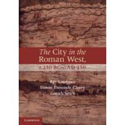 City in the Roman West, c.250 BC–c.AD 250