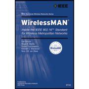 WirelessMAN: Inside the IEEE 802.16 Standard for Wireless Metropolitan Area Networks