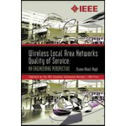Wireless Local Area Networks Quality of Service: An Engineering Perspective