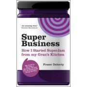 SuperBusiness: How I Started SuperJam from My Gran's Kitchen