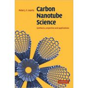 Carbon Nanotube Science: Synthesis, Properties and Applications