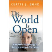 World Is Open: How Web Technology Is Revolutionizing Education