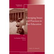 Emerging Issues and Practices in Peer Education