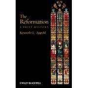 Reformation: A Brief History