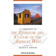 Companion to the Literature and Culture of the American West