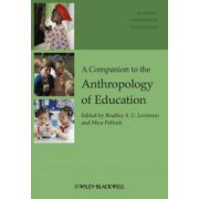 Companion to the Anthropology of Education