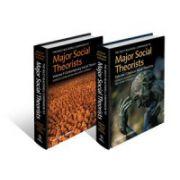 Wiley-Blackwell Companion to Major Social Theorists, 2-Volume Set