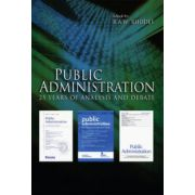 Public Administration: 25 Years of Analysis and Debate