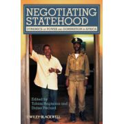 Negotiating Statehood: Dynamics of Power and Domination in Africa