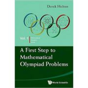 First Step to Mathematical Olympiad Problems