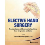 Elective Hand Surgery: Rheumatological and Degenerative Conditions, Nerve Compression Syndromes
