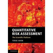 Quantitative Risk Assessment: The Scientific Platform