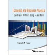 Economic and Business Analyses: Quantitative Methods Using Spreadsheets