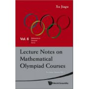Lecture Notes on Mathematical Olympiad Courses: for Junior Section, 2 Volume-Set