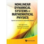 Nonlinear Dynamical Systems of Mathematical Physics: Spectral and Symplectic Integrability Analysis
