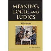 Meaning, Logic and Ludics