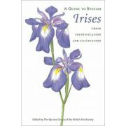 Guide to Species Irises: Their Identification and Cultivation