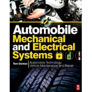 Automobile Mechanical and Electrical Systems, Automotive Technology: Vehicle Maintenance and Repair