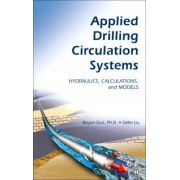 Applied Drilling Circulation Systems: Hydraulics, Calculations and Models