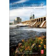 Energy, Sustainability and the Environment: Technology, Incentives, Behavior