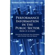 Performance Information in the Public Sector: How it is Used