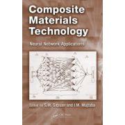 Composite Materials Technology: Neural Network Applications