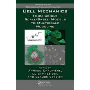 Cell Mechanics: From Single Scale-Based Models to Multiscale Modeling