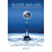 Water and Life: The Unique Properties of H20