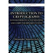 Cryptography with Mathematical Foundations and Computer Implementations