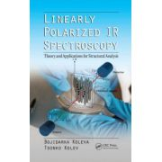 Linearly Polarized IR Spectroscopy: Theory and Applications for Structural Analysis