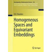 Homogeneous Spaces and Equivariant Embeddings Homogeneous Spaces and Equivariant Embeddings