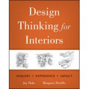 Design Thinking for Interiors: Inquiry, Experience, Impact