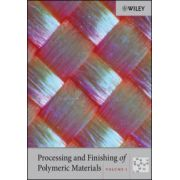Processing and Finishing of Polymeric Materials, 2-Volume Set