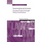 Governing Social Inclusion: Europeanization through Policy Coordination