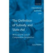 Definition of Subsidy and State Aid: WTO and EC Law in Comparative Perspective