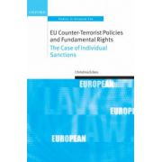 EU Counter-Terrorist Policies and Fundamental Rights. The Case of Individual Sanctions