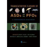Transcatheter Closure of ASDs and PFOs : A Comprehensive Assessment