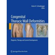 Congenital Thoracic Wall Deformities: Diagnosis, Therapy and Current Developments