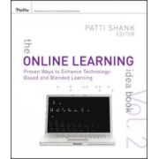 Online Learning Idea Book: 95 Proven Ways to Enhance Technology-Based and Blended Learning, Volume Two