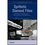 Synthetic Diamond Films: Preparation, Electrochemistry, Characterization and Applications
