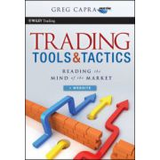 Trading Tools and Tactics: Reading the Mind of the Market, + Website