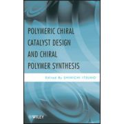 Polymeric Chiral Catalyst Design and Chiral Polymer Synthesis