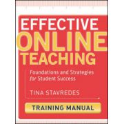 Effective Online Teaching: Foundations and Strategies for Student Success, Training Manual