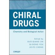 Chiral Drugs: Chemistry and Biological Action
