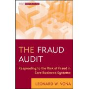 Fraud Audit: Responding to the Risk of Fraud in Core Business Systems