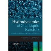 Hydrodynamics of Gas-Liquid Reactors: Normal Operation and Upset Conditions