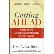 Getting Ahead: Three Steps to Take Your Career to the Next Level