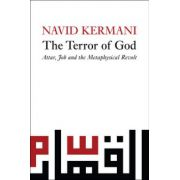 Terror of God: Attar, Job and the Metaphysical Revolt